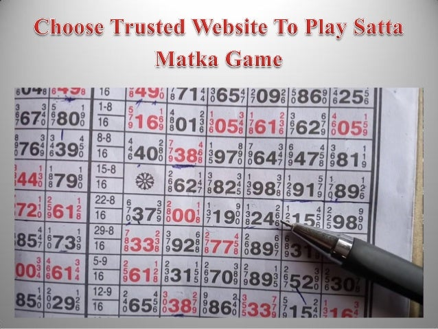Choose trusted website to play satta matka game