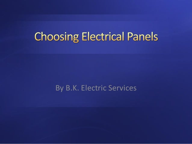 By B.K. Electric Services