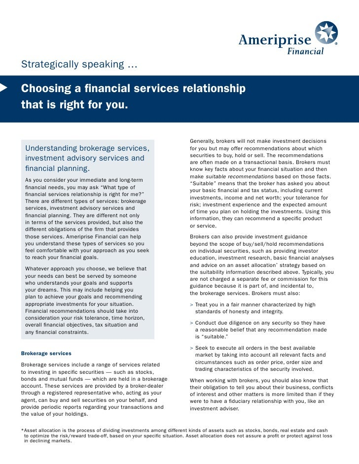 Strategically speaking …  Choosing a financial services relationship that is right for you.                               ...