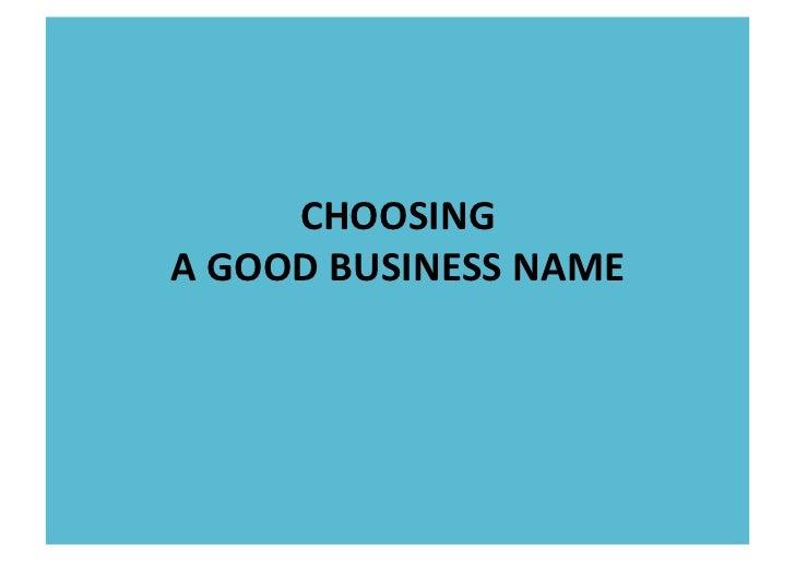 CHOOSING  A GOOD BUSINESS NAME