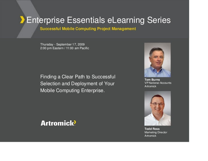 Enterprise Essentials eLearning Series    Successful Mobile Computing Project Management      Thursday - September 17, 200...