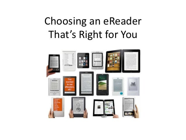 Choosing an eReader That's Right for You