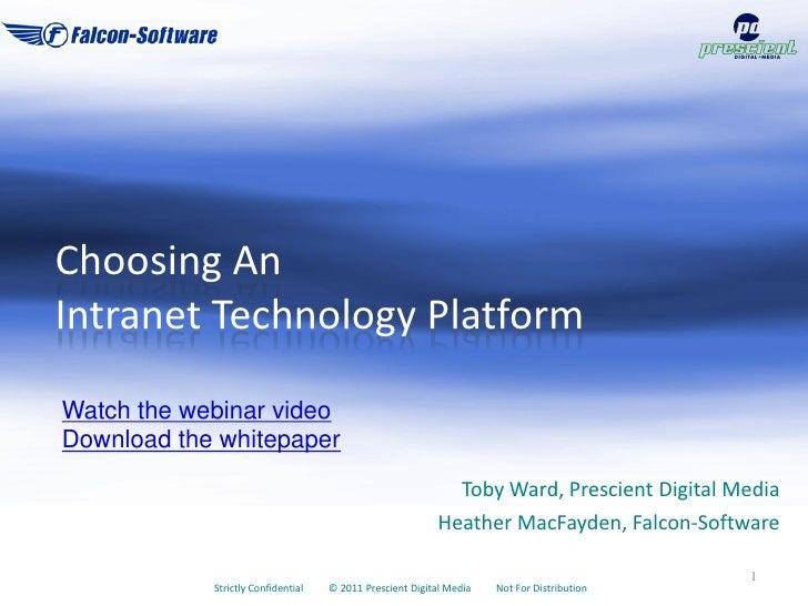 Choosing AnIntranet Technology PlatformWatch the webinar videoDownload the whitepaper                                     ...