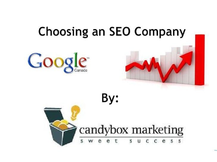 Choosing an SEO Company  <br />By:<br />