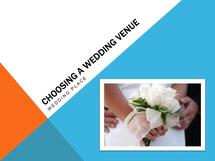 Selecting a marriage venue has become adecision, and may appear overwhelming in thebeginning which is why people are now r...