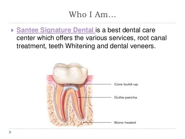 Santee signature dental effective tips for root canal for Santee business license