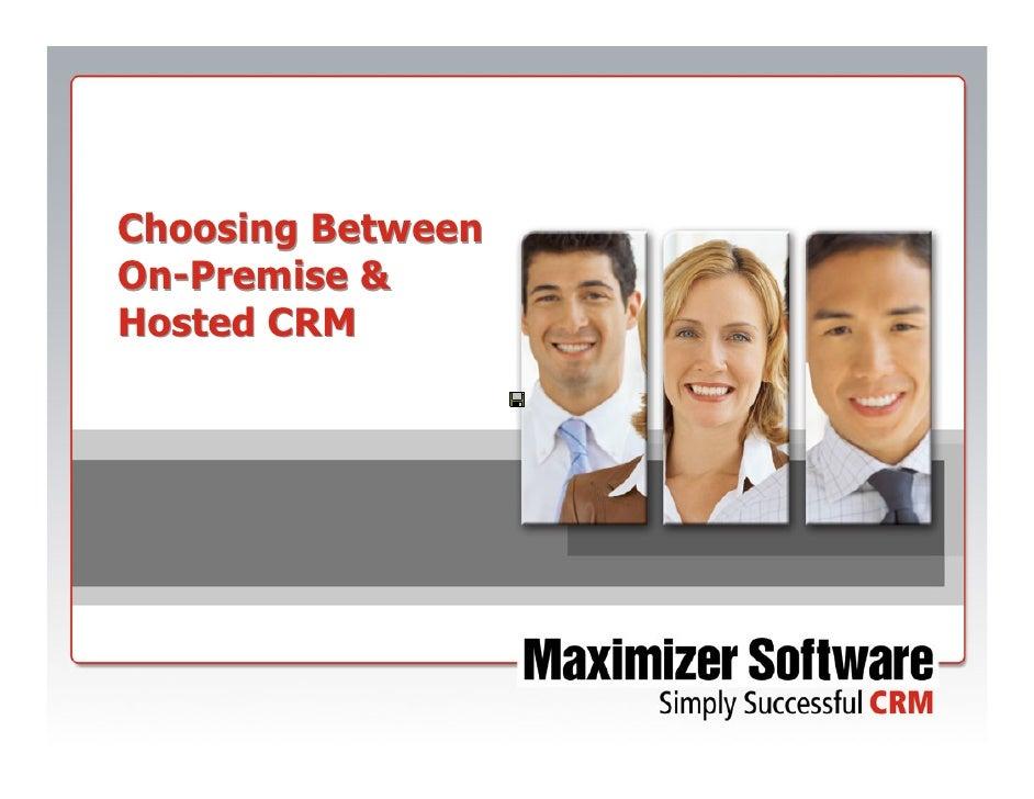 Choosing Between On-Premise & Hosted CRM