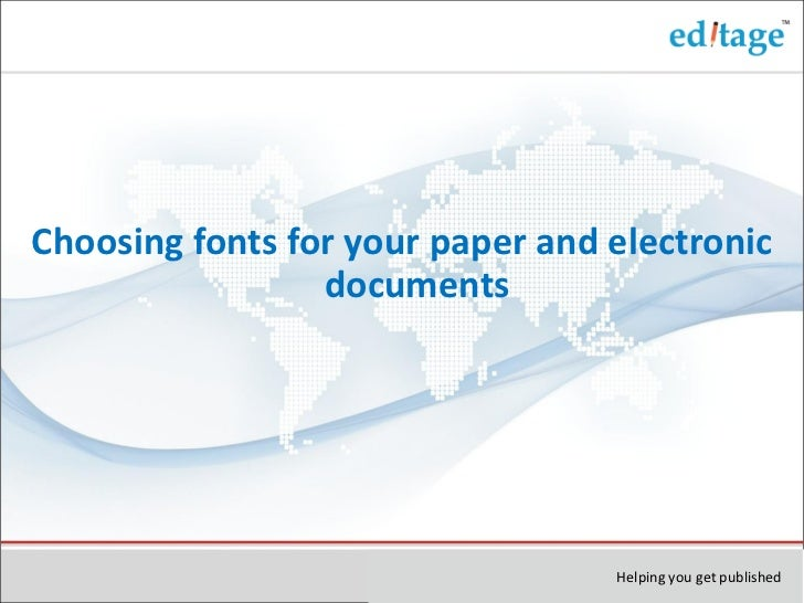 Choosing fonts for your paper and electronic documents