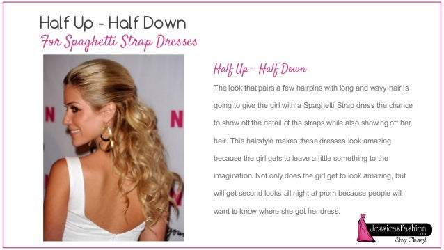 Hair style for prom dress