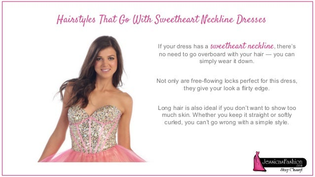 hairstyle based on your dress neckline