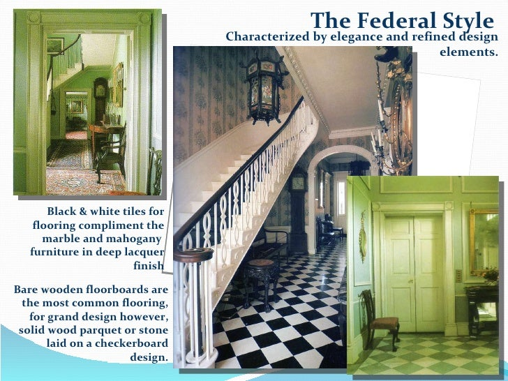 Choosing materials in interior design for all centuries or - Federal style interior decorating ...