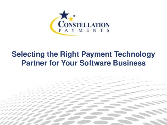 Selecting the Right Payment Technology Partner for Your Software Business