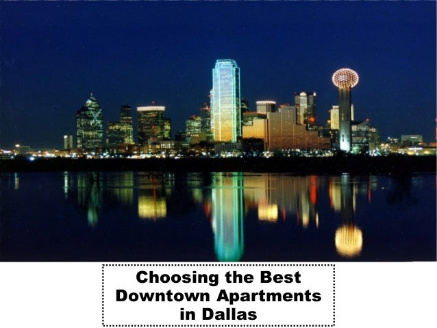 Choosing the Best Downtown Apartments in Dallas