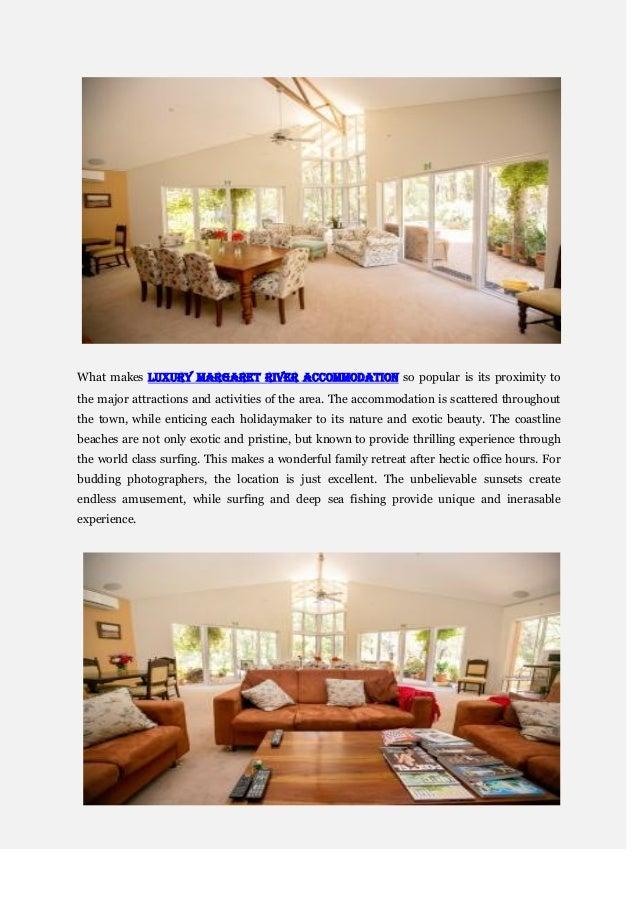 Choosing the luxury margaret river accommodation Slide 2
