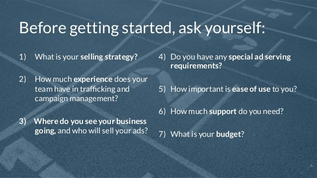 4  Before getting started, ask yourself:  1) What is your selling strategy?  2) How much experience does your  team have i...