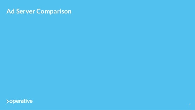 5  Ad Server Comparison