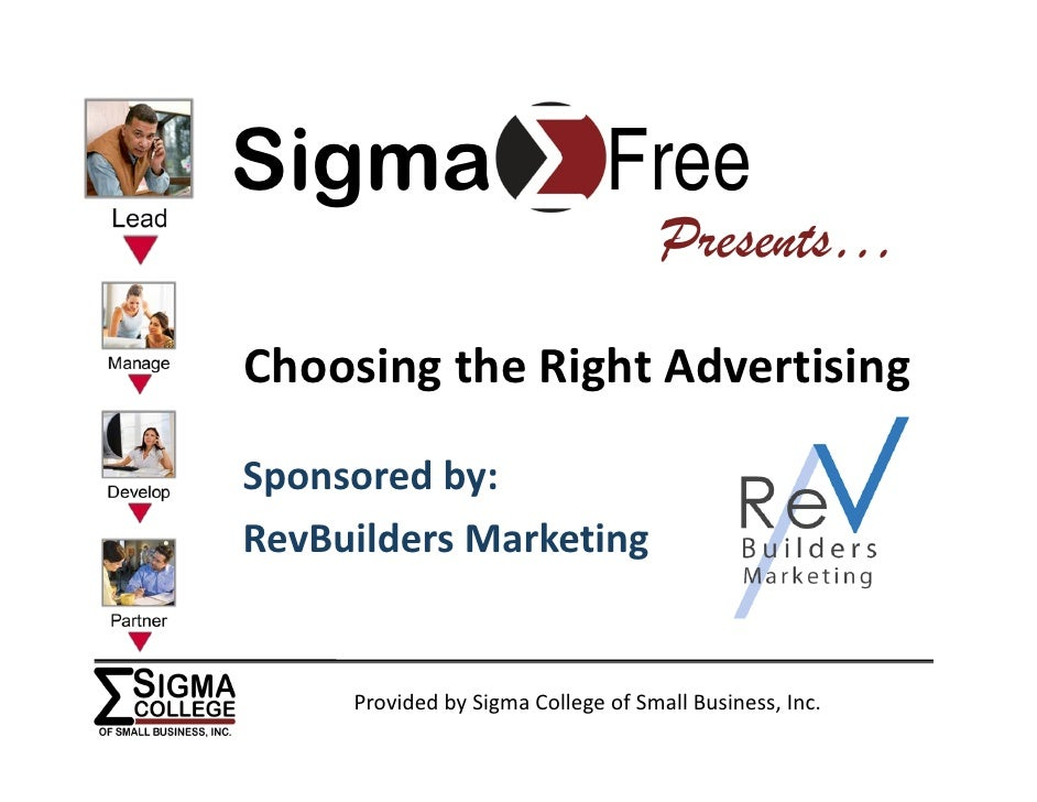 Sigma                          Free                                      Presents…  Choosing the Right Advertising  Sponso...
