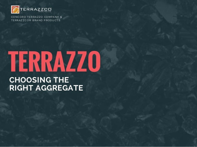 Terrazzo: Choosing the Right Aggregates
