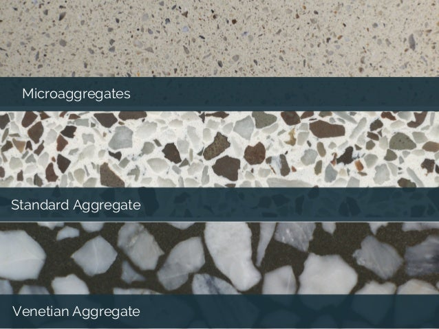 Terrazzo Choosing The Right Aggregates