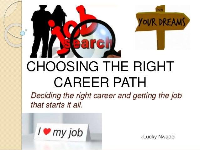choosing the right career path 1 638