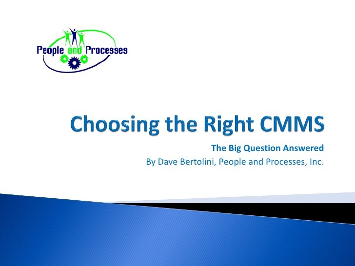 The Big Question Answered By Dave Bertolini, People and Processes, Inc.