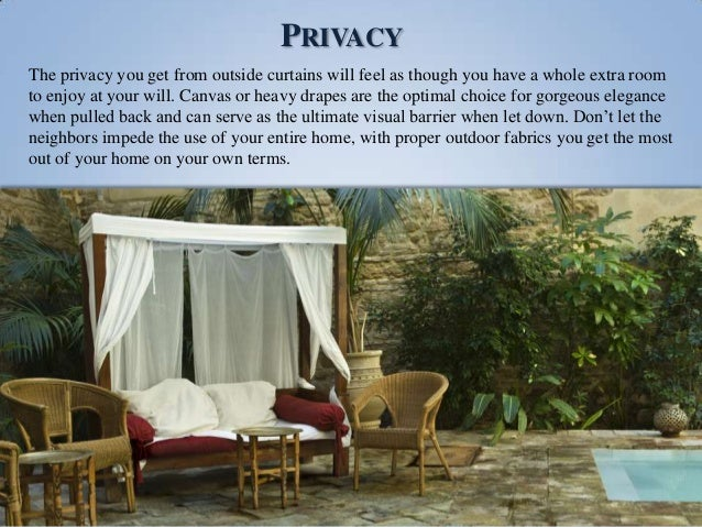 Choosing the Right Curtains for Your Outdoor Space