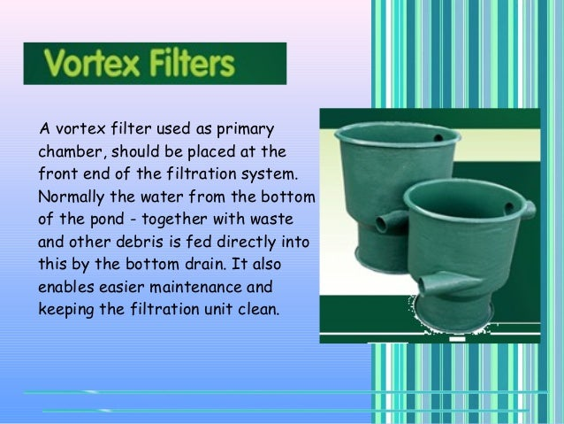 Choosing the right filtration system for koi pond for What is the best koi pond filter system