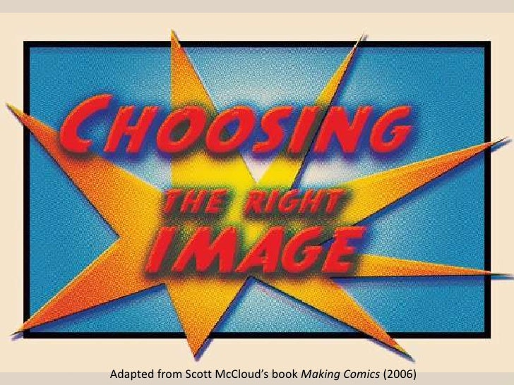 Adapted from Scott McCloud's book Making Comics (2006)<br />