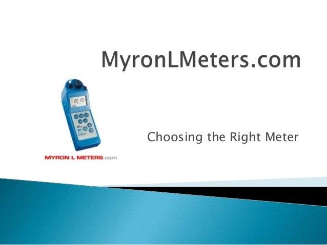 Choosing the Right Meter