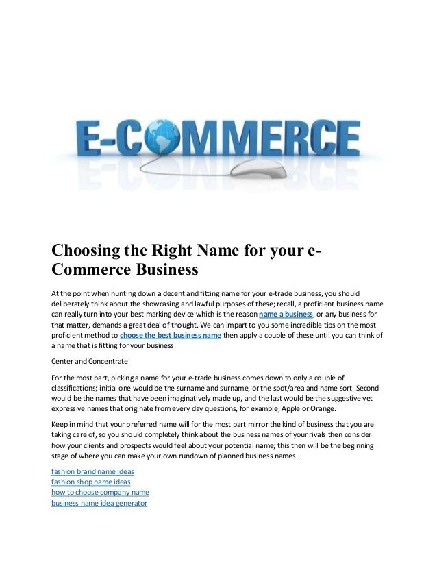 Choosing The Right Name For Your E Commerce Business At Point When Hunting Down