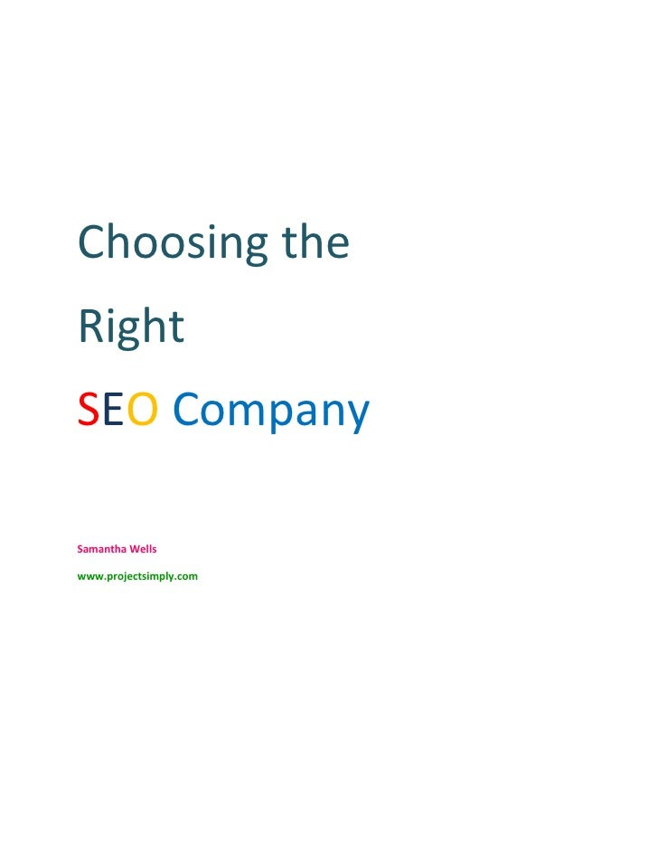 Choosing theRightSEO CompanySamantha Wellswww.projectsimply.com