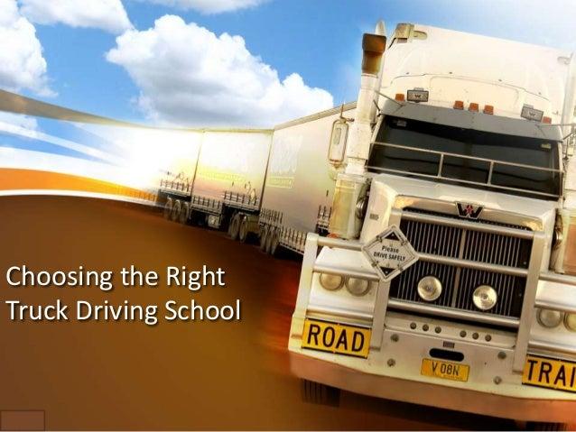Choosing the Right Truck Driving School