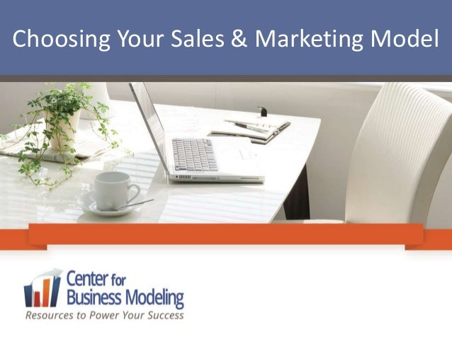 Choosing Your Sales & Marketing Model