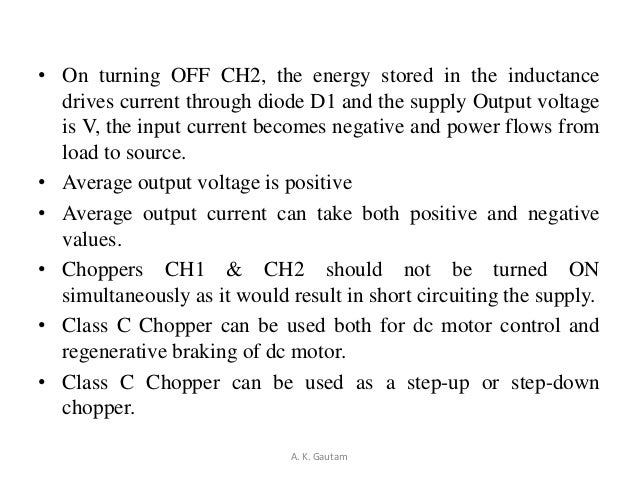 • On turning OFF CH2, the energy stored in the inductancedrives current through diode D1 and the supply Output voltageis V...