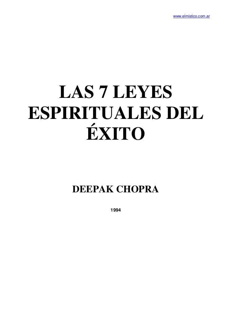 www.elmistico.com.ar   LAS 7 LEYESESPIRITUALES DEL      ÉXITO    DEEPAK CHOPRA         1994