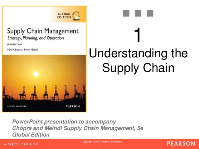 understanding the supply chain sunil chopra Chopra, s and meindl supply chain management the first supply chain was the barter system understanding the supply chain.