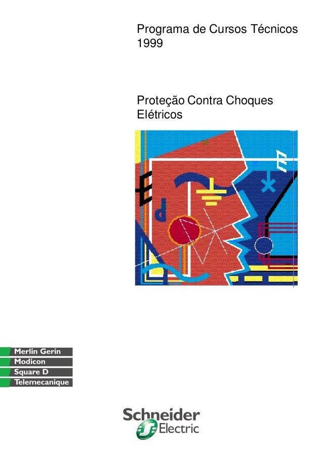 Programa de Cursos Técnicos1999Proteção Contra ChoquesElétricos