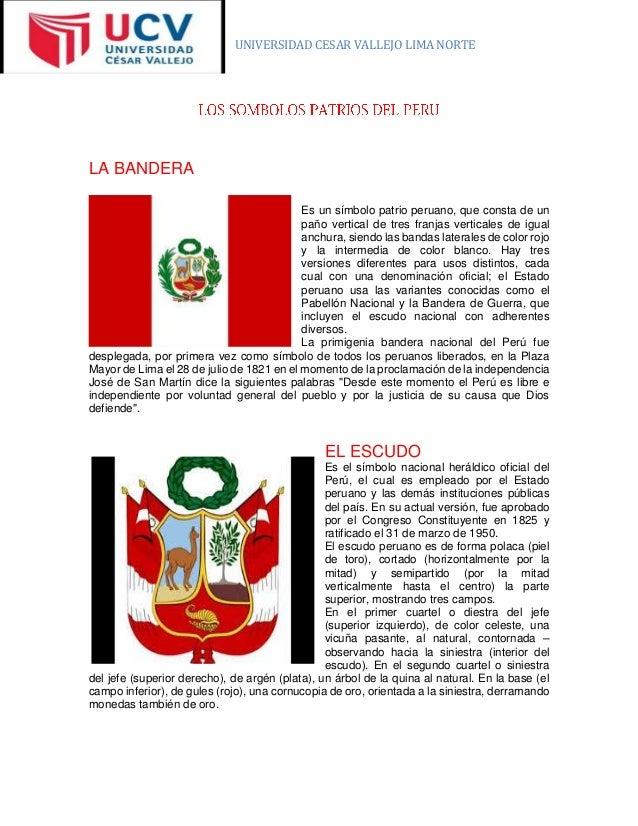 UNIVERSIDAD CESAR VALLEJO LIMA NORTE  LA BANDERA  Es un símbolo patrio peruano, que consta de un paño vertical de tres fra...