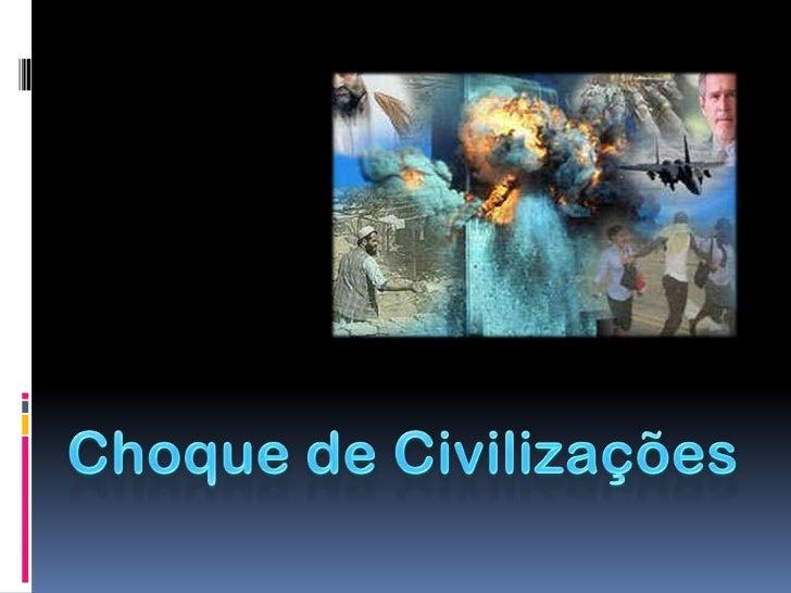 Choque de Civilizações<br />
