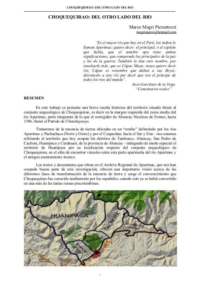 """CHOQUEQUIRAO: DEL OTRO LADO DEL RIO  CHOQUEQUIRAO: DEL OTRO LADO DEL RIO Marco Magri Pierantozzi magrimarco@hotmail.com  """"..."""