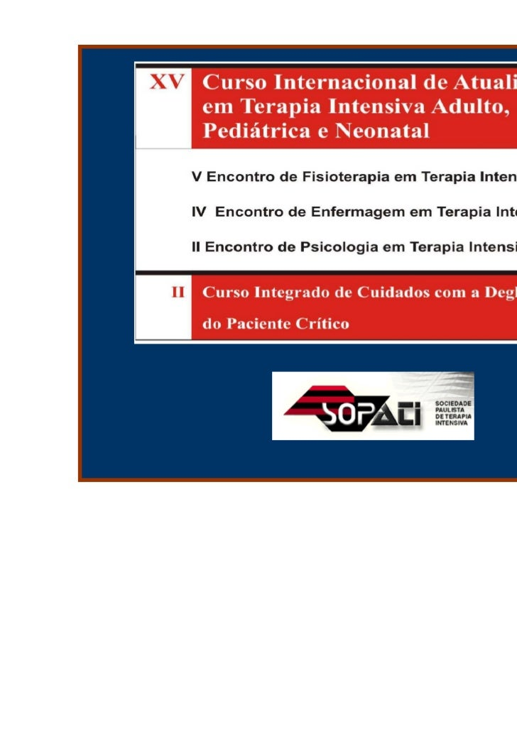 Decisões clínicas difíceis                  Antonio Souto              acasouto@bol.com.br       Unidade de Medicina Inten...