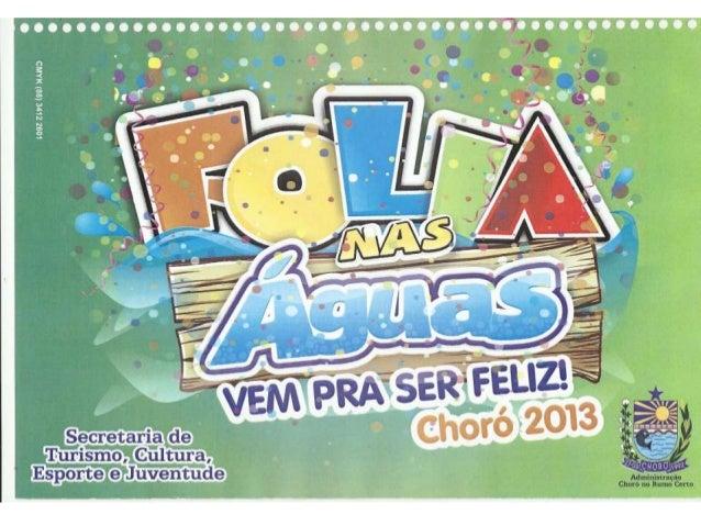 Choró 2013   folia nas águas apresentação!