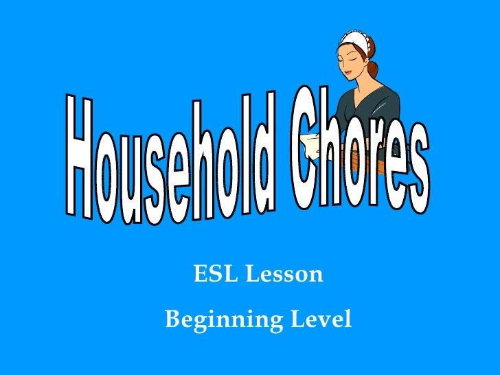 Household Chores ESL Lesson Beginning Level