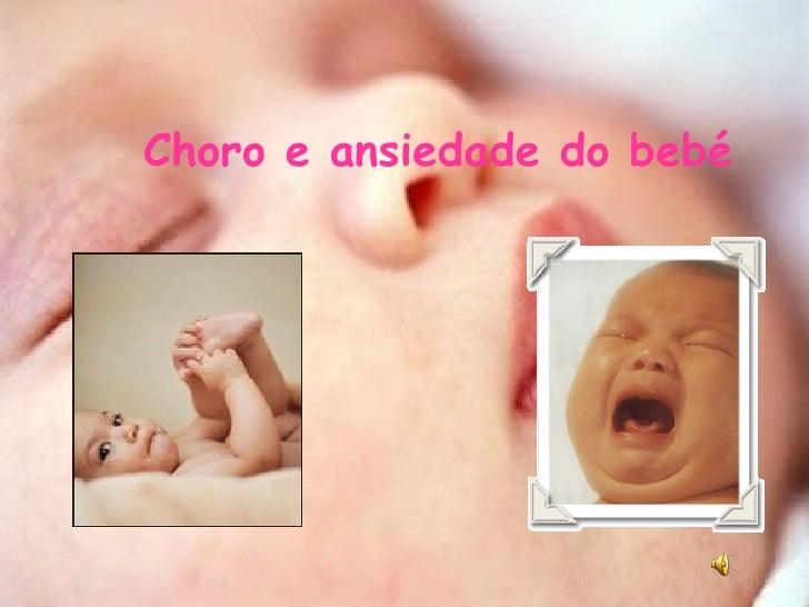 Choro e ansiedade do bebé