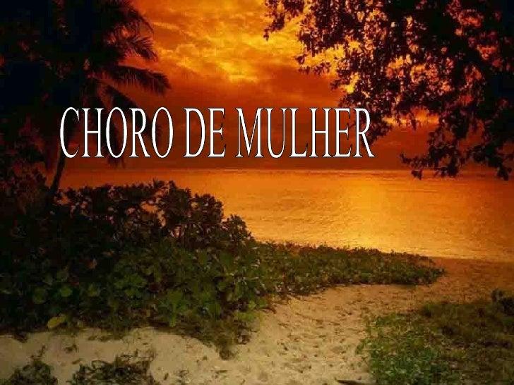 CHORO DE MULHER