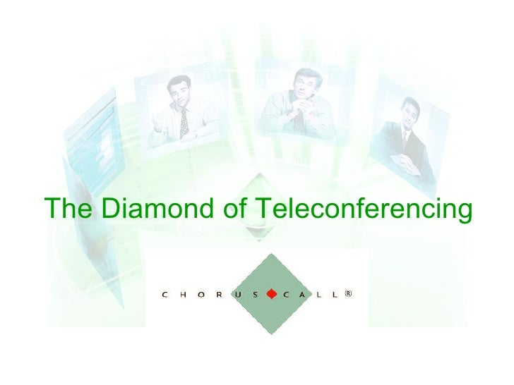 The Diamond of Teleconferencing