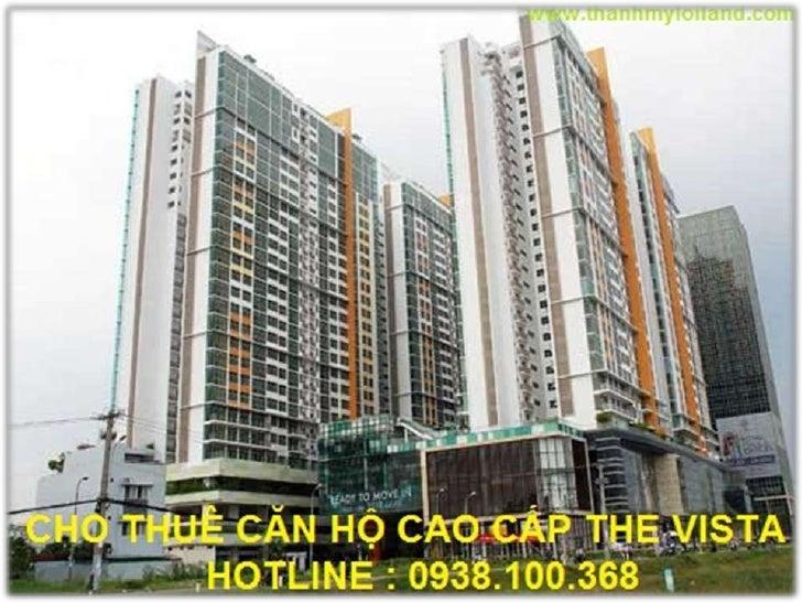 Cho Thuê Căn Hộ Cao Cấp         The Vista Q.2 giá $850The Vista được hợp tác xây dựng bởi công ty CapitaLand(Vietnam) Hold...