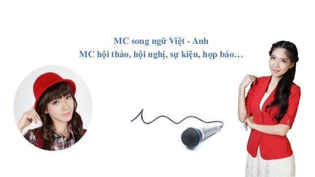 MC song ngữ Việt - Anh MC hội thảo, hội nghị, sự kiện, họp báo…