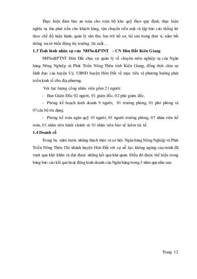 Trang 12 Thực hiện đảm bảo an toàn cho toàn bộ kho quỹ theo quy định, thực hiện nghĩa vụ thu phát tiền cho khách hàng, vậ...