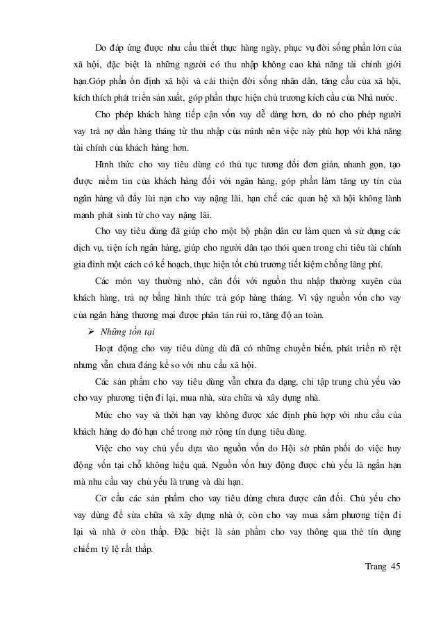 Trang 45 Do đáp ứng được nhu cầu thiết thực hàng ngày, phục vụ đời sống phần lớn của xã hội, đặc biệt là những người có th...